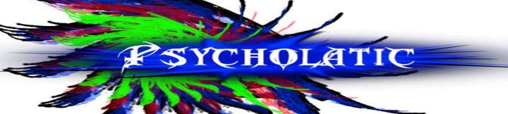 Psycholatic